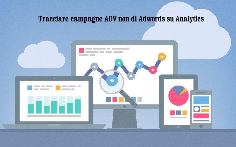 Come monitorare le Campagne Pubblicitarie su Google Analytics